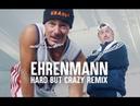 Erkan Stefan - Ehrenmann (Hard But Crazy Remix)