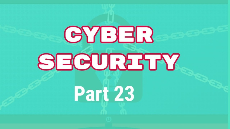 Cyber Security Tutorial: 23 Using Public Wireless Networks 2