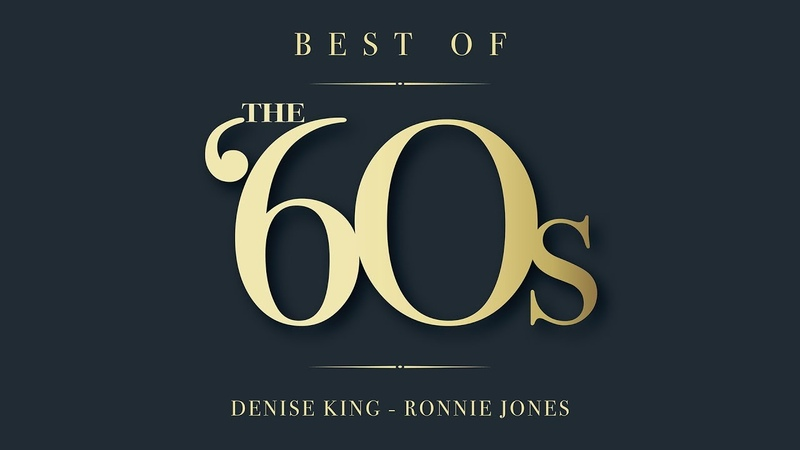 Best Of The 60s - Denise King Ronnie Jones - Greatest Hits Playlist