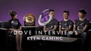 Keen Gaming Interview with Dove - The International 2019