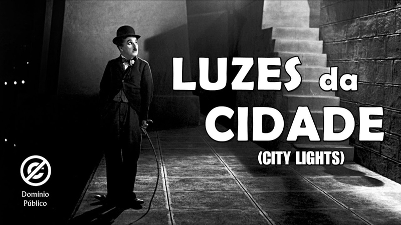 Charlie Chaplin Luzes da Cidade City Lights 1931 Legendado