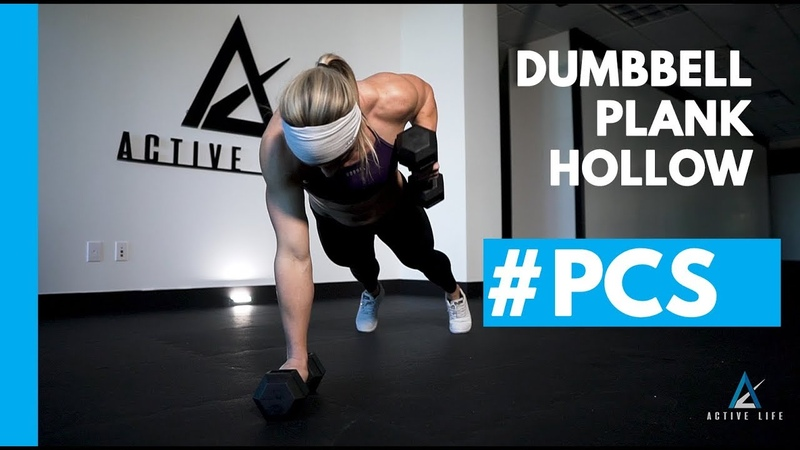 Dumbbell Plank Hollow Hold Routine PCS 20200128