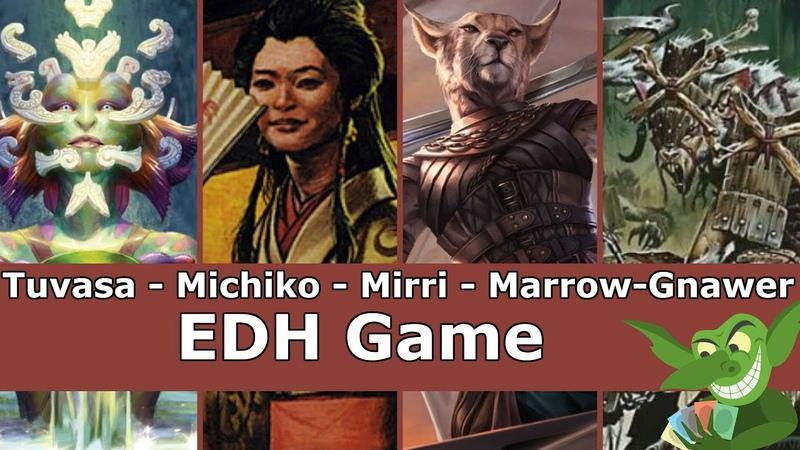 Tuvasa vs Michiko vs Mirri vs Marrow Gnawer EDH CMDR game play for Magic The Gathering