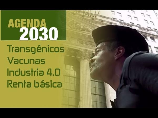 La Agenda 2030 entre líneas I Transgénicos Vacunas Jorge Guerra