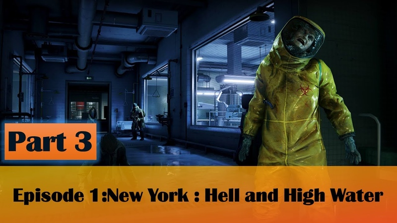 WORLD WAR Z Walkthrough Gameplay Part 3 (WWZ Game) Episode 1:New York : Hell and High Water - PC