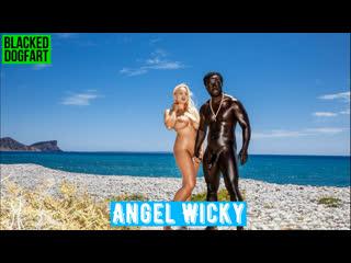 Angel Wicky 💖 BLACKED