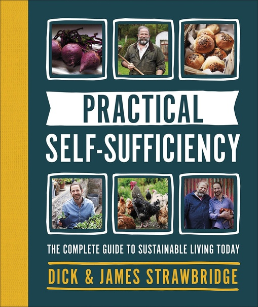 Practical Projects for Self-Sufficiency - DIY Projects to Get Your Self-Reliant Lifestyle Started