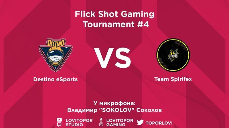 Destino eSports vs Team Spirifex Flick Shot Gaming Tournament 4 CS GO