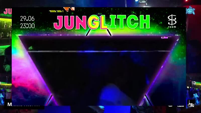 DJ Don Daminda @JunGLITCH liveset 29 06 19