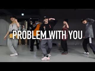 1million dance studio chris brown problem with you ⁄ youngbeen joo choreography