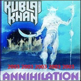 Kublai Khan - Annihilation