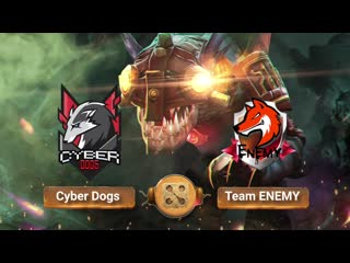 Cyber Dogs vs Team ENEMY