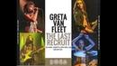 Greta Van Fleet: The Last Recruit, Live at The Dome, 2019 [Full Show]
