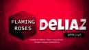 DeliaZ - Flaming Roses