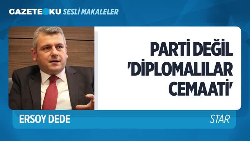 053. PARTİ DEĞİL DİPLOMALILAR CEMAATİ (Ersoy Dede-Gazeteoku - Sesli Makale).mp4