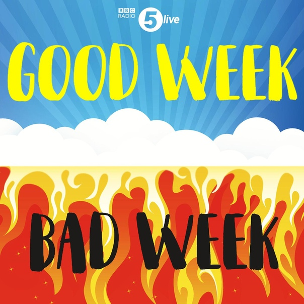 BBC Radio 5: Good Week / Bad Week