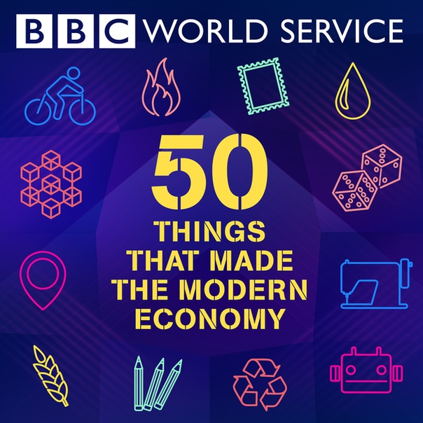 BBC World Service: 50 Things That Made Economy