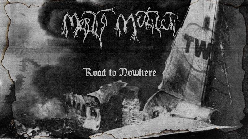 Mortis Mutilati Road To Nowhere pre production version