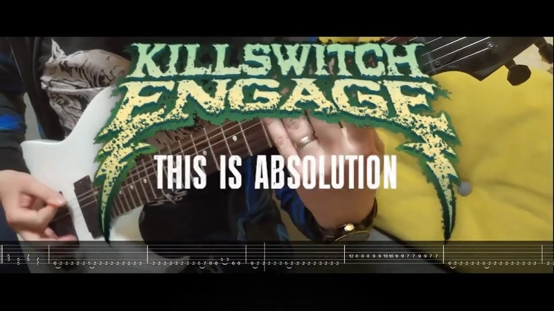 Killswitch Engage - This Is Absolution | Guitar Cover | Tabs