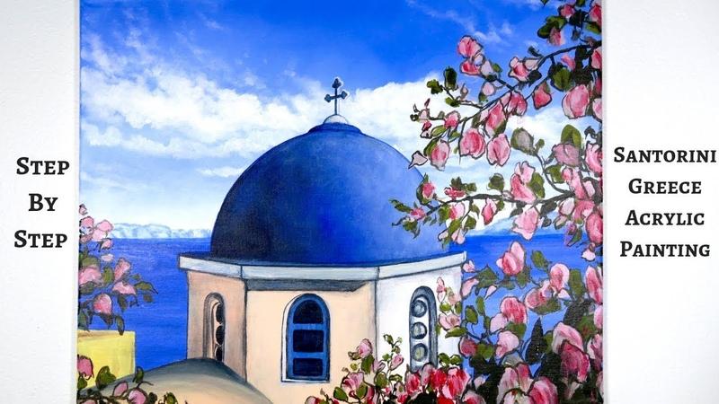 Santorini Greece STEP BY STEP Acrylic Painting (ColorByFeliks)