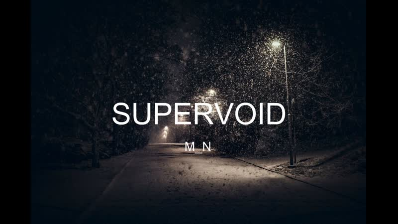 M_N – Supervoid