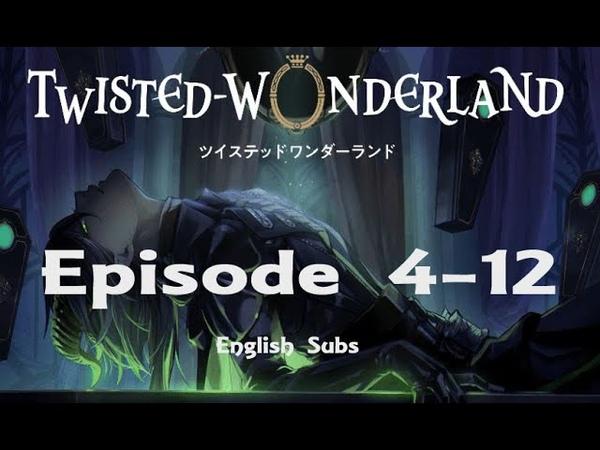 Twisted Wonderland Episode 4 12 English subs