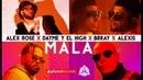 ALEX ROSE ❌ DAYME Y EL HIGH ❌ BRRAY ❌ ALEXIS - Mala (Official Video) Reggaeton 2020
