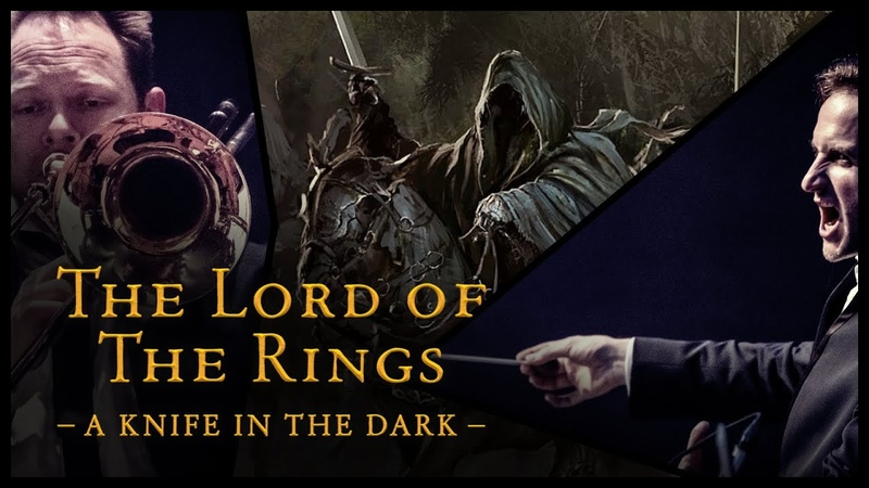 The Lord of the Rings - A Knife In the Dark The Danish National Symphony Orchestra (LIVE)