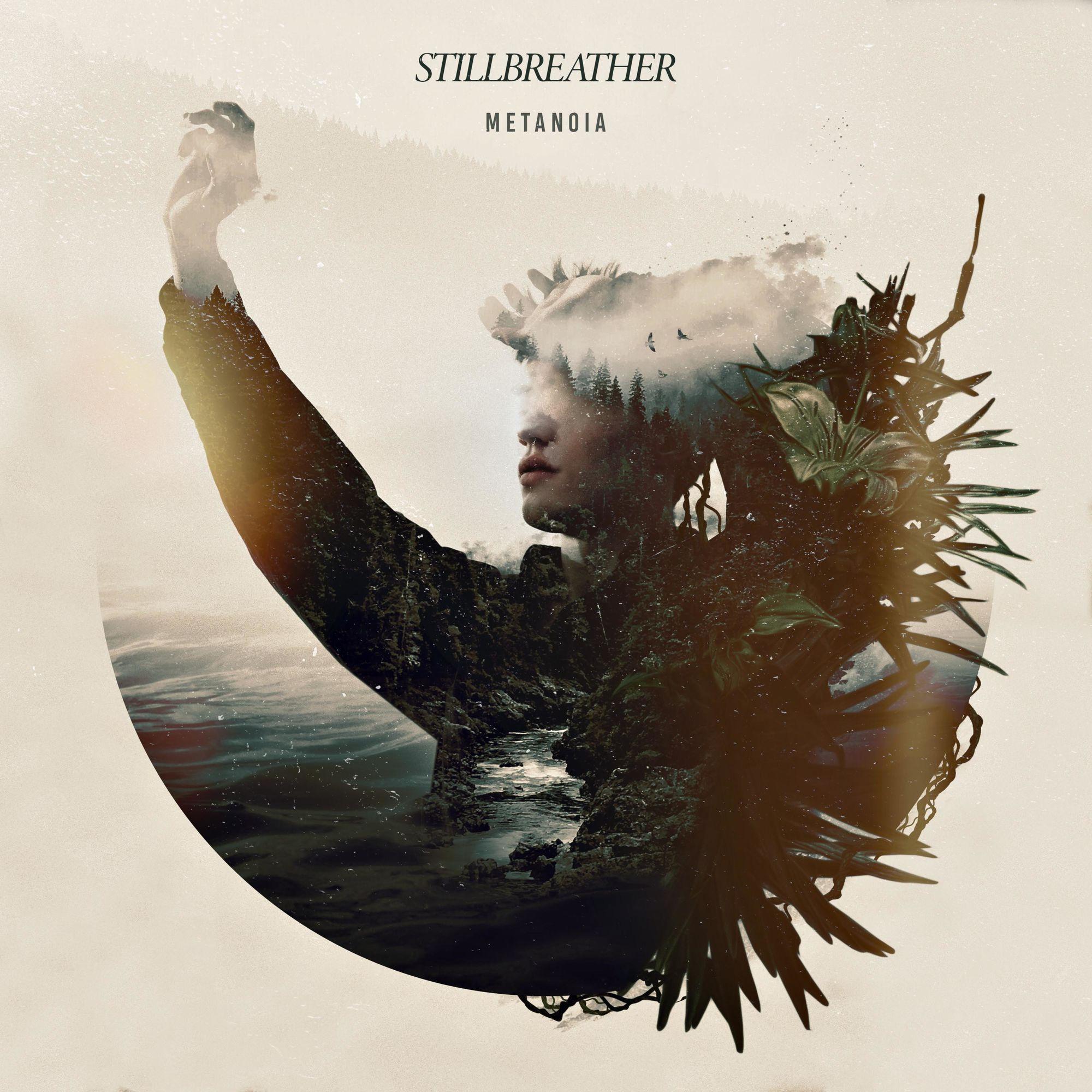 StillBreather - Metanoia (2019)