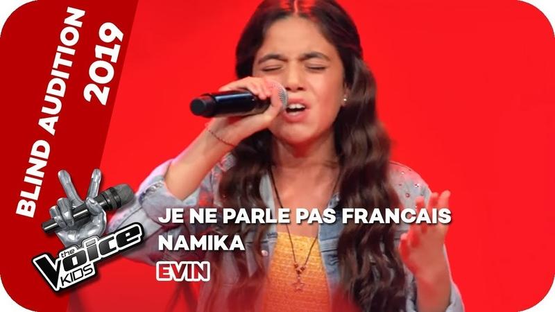 Namika - Je Ne Parle Pas Français (Evin) | Blind Auditions | The Voice Kids 2019 | SAT.1