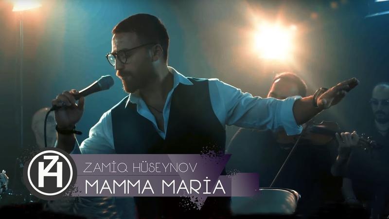 Zamiq Hüseynov Mamma Maria