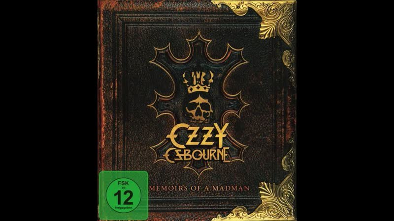 OZZY OSBOURNE - Memoirs Of A Madman (part 1)