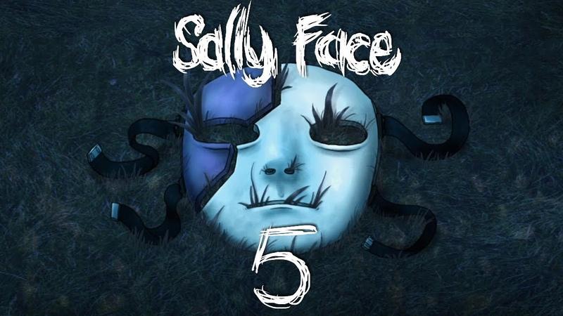 САЛЛИ МЫ ВСЕ ПРОСРАЛИ ► Sally Face 5 эпизод 1 Салли Фейс