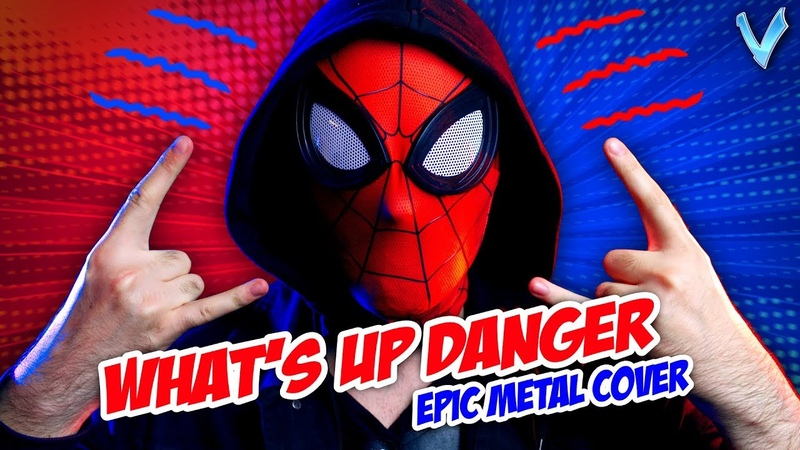 What's Up Danger [EPIC METAL COVER] (Spider-Man: Into the Spider Verse) [Little V]