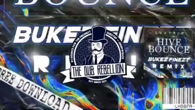 Leotrix Hive Bounce Bukez Finezt Remix 🔥