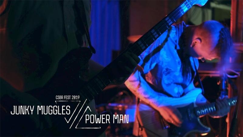 Junky Muggles Power Man live at CSBR Fest 2019