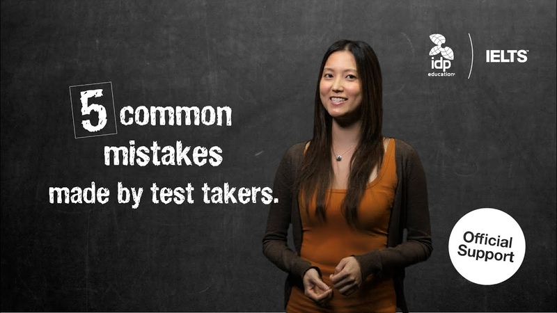 Five common mistakes made by IELTS test takers