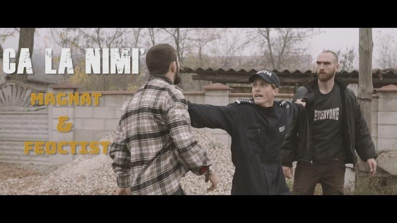 Magnat Feoctist feat Vigi Ca la nimi Official Video