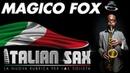 MAGICO FOX FOX TROT per sax ITALIAN SAX Vol 1 Basi musicali e partiture ballo liscio