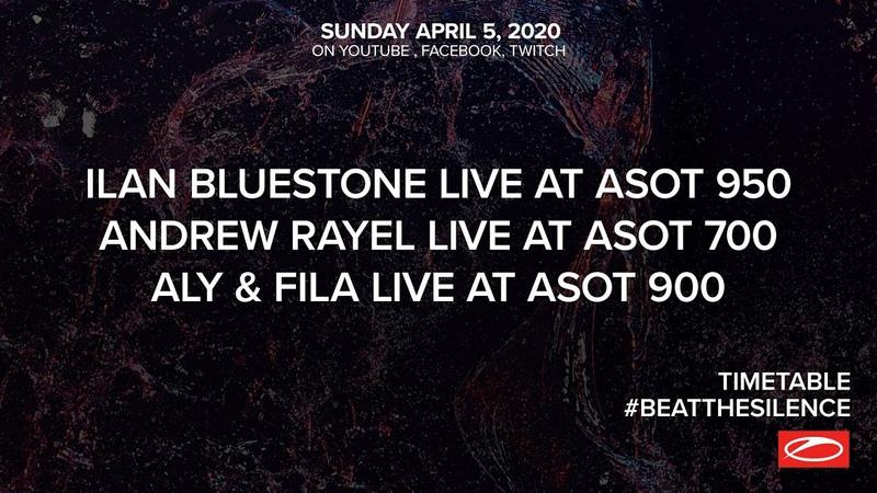 A State Of Trance Beat The Silence Ilan Bluestone Andrew Rayel Aly Fila