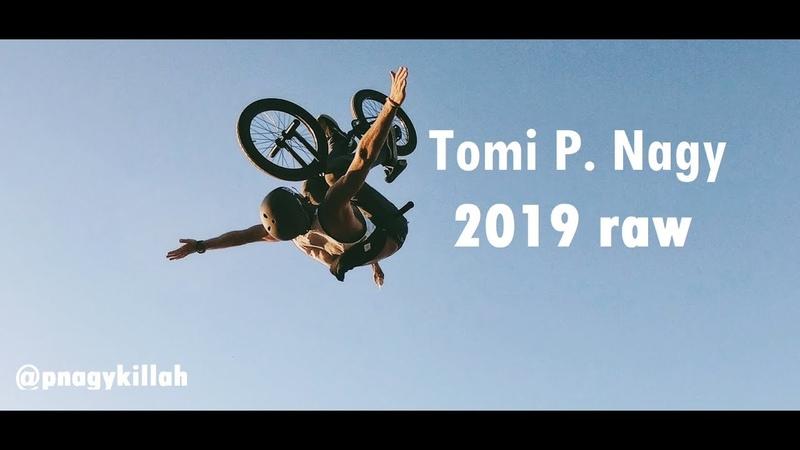 Tomi P Nagy 2019 raw insidebmx