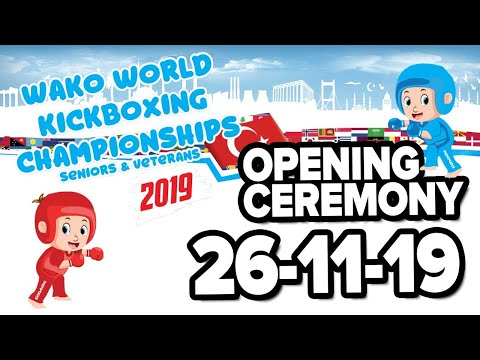 WAKO World Championships 2019 Opening Ceremony Antalya