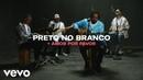 Preto No Branco - Amor Por Favor (Live Performance) | Vevo