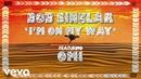 Bob Sinclar I m On my Way Lyrics Video ft OMI