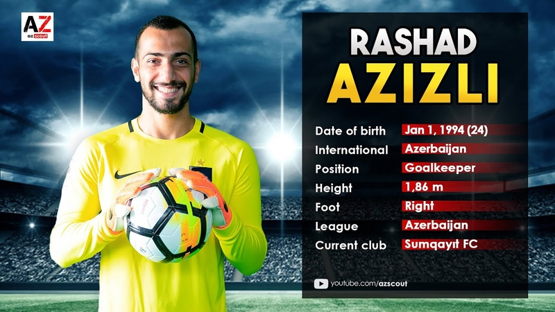Rashad Azizli | Best Saves | Neftchi FC | 2018 HD by Az Scout