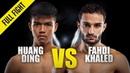 Huang Ding vs. Fahdi Khaled | ONE Championship Full Fight