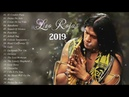 Leo Rojas Greatest Hits 2019 ♫♥♫ Leo Rojas Romantic Pan flute ♫♥♫ Leo Rojas Live 2019 Album
