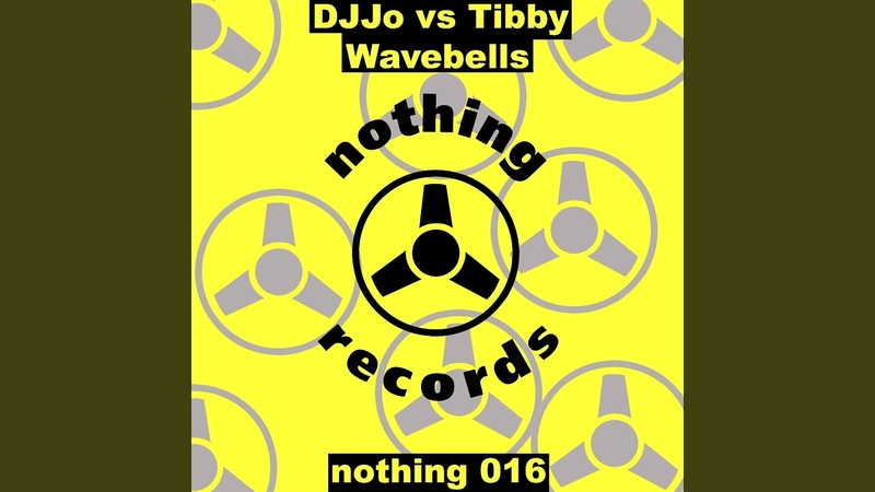 Wave Bells (DJ Jo vs. Tibby)