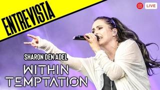 ENTREVISTA | Within Temptation (Sharon den Adel) #TheMetalCircusTV