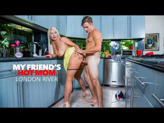 London River - My Friends Hot Mom